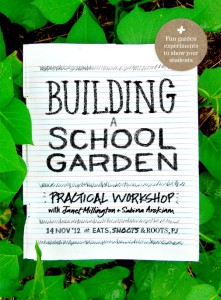 Building a School Garden: Practical Workshop with Janet Millington and Sabina Arokiam