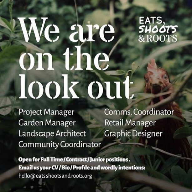 We will be expanding our team in the upcoming year of 2017 and are on the look out for people who believe in our work and want to join us to take it to the next level. Open for full time / contract and junior positions. Email us your CV / Bio / Profile and worldly intentions to: hello@eatsshootsandroots.org